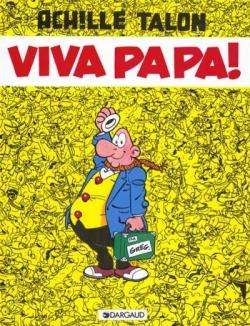 Couverture Achille Talon, tome 20 : Viva papa !