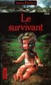 Couverture Survivant / Le Survivant / Celui qui survit Editions Pocket (Terreur) 1990
