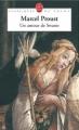 Couverture Un amour de Swann Editions Le Livre de Poche (Classiques de poche) 2006