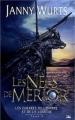 Couverture Les guerres de l'ombre et de la lumière, tome 2 : Les Nefs de Merior Editions Bragelonne 2009
