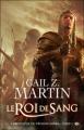 Couverture Chroniques du nécromancien, tome 2 : Le Roi de sang Editions Milady 2009