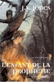 Couverture Le Livre des mots, tome 1 : L'Enfant de la prophétie Editions Calmann-Lévy (Fantasy) 2005