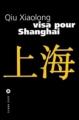 Couverture Visa pour Shanghaï Editions Liana Lévi 2002