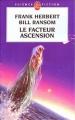 Couverture Programme conscience, tome 4 : Le facteur ascension Editions Le Livre de Poche (Science-fiction) 2003