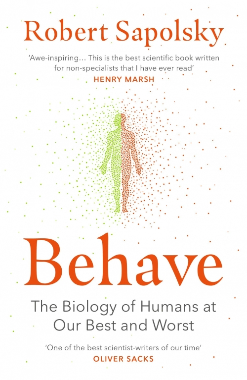 Couverture Behave: The Biology of Humans at Our Best and Worst
