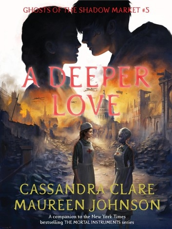 Couverture Ghosts of the Shadow Market, book 5: A Deeper Love