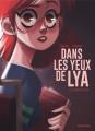 Couverture Dans les yeux de Lya, tome 1 : En quête de vérité Editions Dupuis 2019