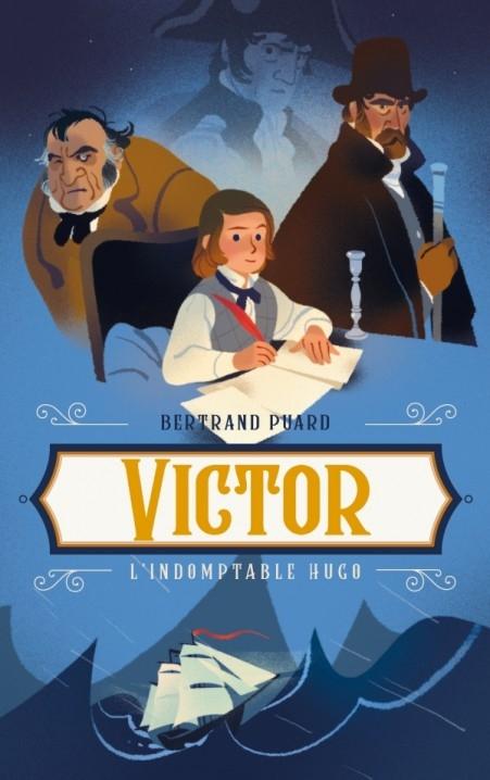 Couverture Victor : l'indomptable Hugo
