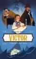 Couverture Victor : l'indomptable Hugo Editions Hachette 2019