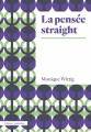 Couverture La pensée straight Editions Amsterdam 2018