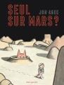 Couverture Seul sur Mars ? Editions Seuil (Jeunesse) 2019