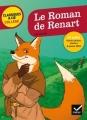 Couverture Le roman de Renart / Roman de Renart Editions Hatier (Classiques & cie - Collège) 2016