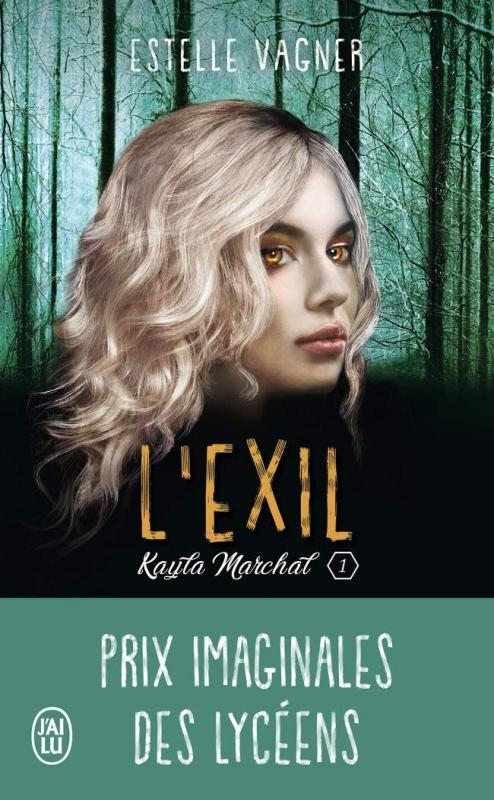Couverture Kayla Marchal, tome 1 : L'exil
