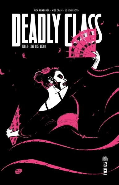 Couverture Deadly Class, tome 7 : Love Like Blood