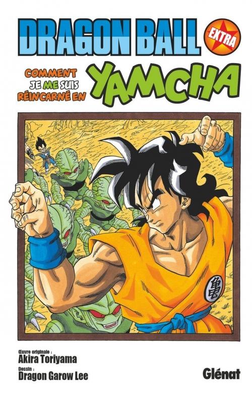 Couverture Dragon Ball Extra : Comment je me suis réincarné en Yamcha