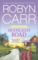 Couverture Les chroniques de Virgin River, tome 09 : Un été à Moonlight road Editions Mira Books 2014