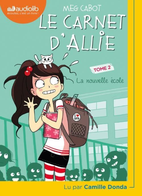 Couverture Les carnets d'Allie / Allie Punchie, tome 2 : La nouvelle école