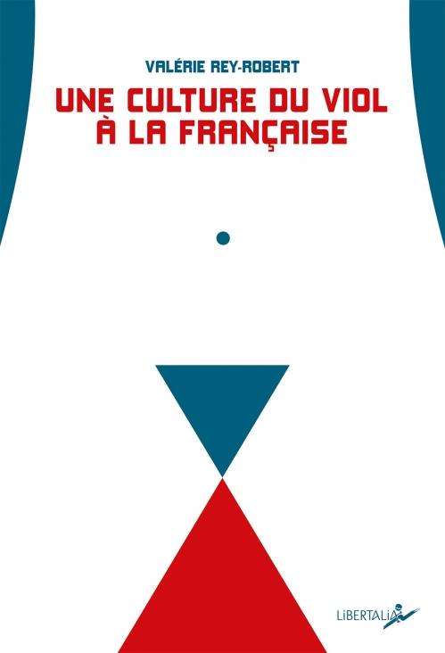 Couverture Une culture du viol à la française