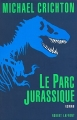 Couverture Jurassic park / Le parc jurassique Editions Robert Laffont (Best-sellers) 1992