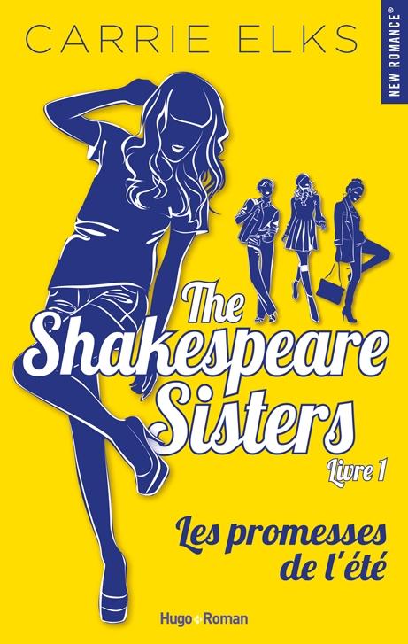 Couverture The Shakespeare Sisters, tome 1 : Les promesses de l'été