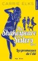 Couverture The Shakespeare Sisters, tome 1 : Les promesses de l'été Editions Hugo & cie (New romance) 2019