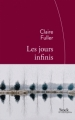 Couverture Les jours infinis Editions Stock 2015