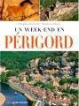 Couverture Un week-end en Périgord Editions Ouest-France 2017