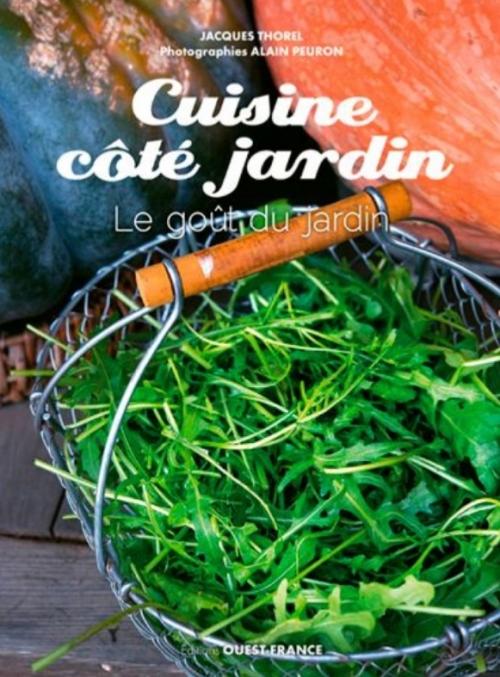 Couverture Cuisine côté jardin : Le goût du jardin