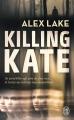 Couverture Killing Kate Editions J'ai Lu 2019