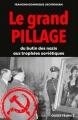 Couverture Le grand pillage Editions Ouest-France 2017