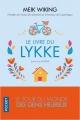 Couverture Le livre du Lykke : Le tour du monde des gens heureux Editions Pocket 2019