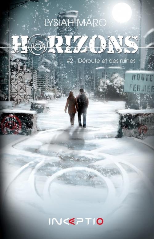 Couverture Horizons, tome 2 : Déroute et des ruines