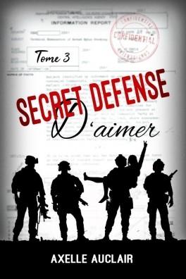 Couverture Secret défense d'aimer, tome 3