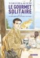 Couverture Le gourmet solitaire Editions Casterman (Ecritures) 2018