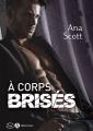 Couverture A corps brisés Editions Addictives (Luv) 2019