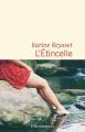 Couverture L'étincelle Editions Flammarion (Littérature française) 2019