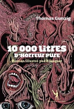 Couverture 10000 litres d'horreur pure : Modeste contribution à une sous-culture