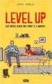 Couverture Level Up : Les geeks aussi ont droit à l'amour ! Editions 12-21 2019