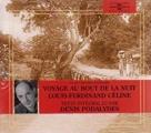 Couverture Voyage au bout de la nuit Editions Frémeaux & Associés 2009
