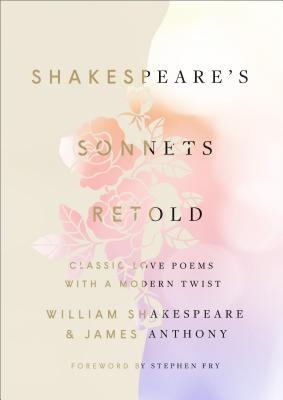 Couverture Shakespeare's Sonnets, Retold: Classic Love Poems with a Modern Twist