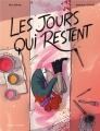 Couverture Les jours qui restent Editions Delcourt (Mirages) 2019