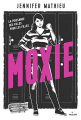 Couverture Moxie Editions Milan 2019