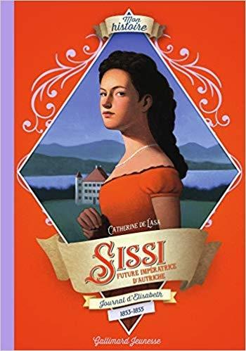 Couverture Sissi : Journal d'Elisabeth, future impératrice d'Autriche, 1853-1855
