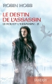 Couverture Le fou et l'assassin, tome 6 : Le destin de l'assassin Editions France Loisirs (Fantasy) 2019