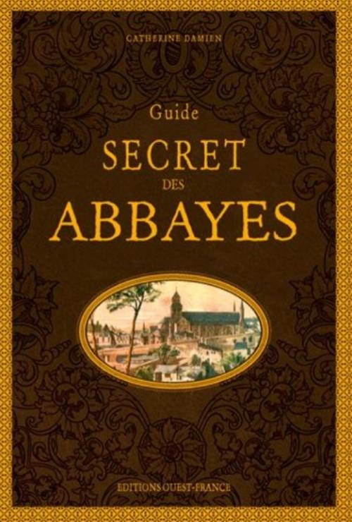 Couverture Guide secret des abbayes