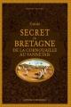 Couverture Guide secret de Bretagne : De la Cornouaille au Vannetais Editions Ouest-France 2018