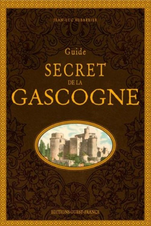 Couverture Guide secret de la Gascogne