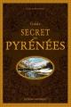 Couverture Guide secret des Pyrénées Editions Ouest-France 2018