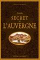 Couverture Guide secret de l'Auvergne Editions Ouest-France 2018
