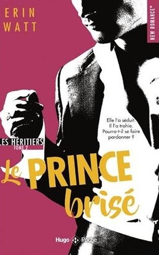 Couverture Les héritiers, tome 2 : Le prince brisé